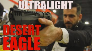 ULTRALIGHT DEAGLES!!   Kahr Arms & the New Desert Eagle