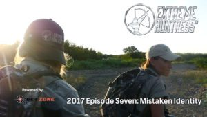 Extreme Huntress 2017: Mistaken Identity – Ep 7