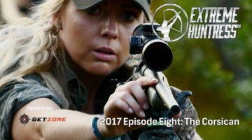 Extreme Huntress 2017: The Corsican – Ep 8