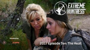 Extreme Huntress 2017: The Heat – Ep 10