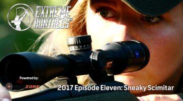 Extreme Huntress 2017: Sneaky Scimitar – Ep 11