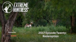Extreme Huntress 2017: Redemption – Ep 20