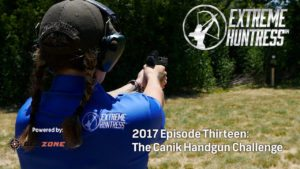 Extreme Huntress 2017: The Canik Handgun Challenge – Ep 13
