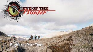 Eye of the Hunter: Bighorn – Episode 2