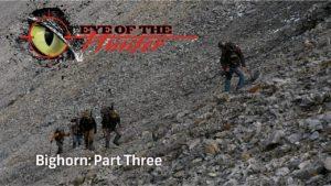 Eye of the Hunter: Bighorn – Episode 3
