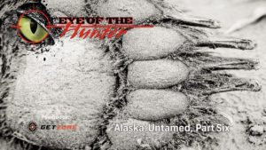 Eye of the Hunter: Alaska Untamed – Episode 6
