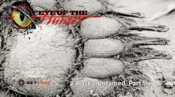 Eye of the Hunter: Alaska Untamed – Episode 6