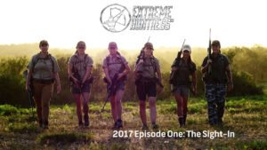 Extreme Huntress 2017: Sight-In – Ep 1