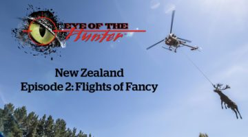 Eye of the Hunter: New Zealand – Episode 2