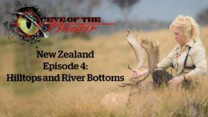 Eye of the Hunter: New Zealand – Episode 4