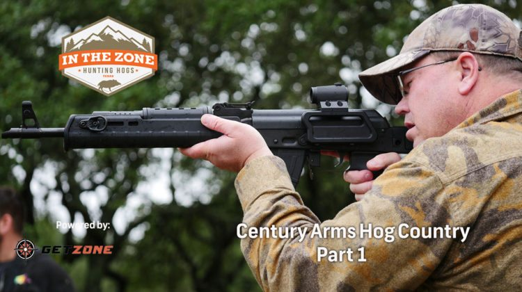 In the Zone: Century Arms Hog Hunt Ep. 1