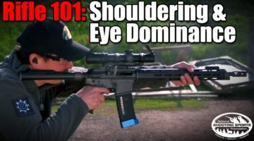 Rifle 101: Shouldering a Rifle & Eye Dominance