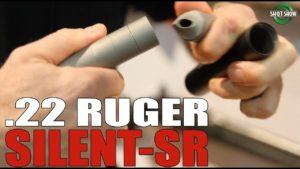 FACTORY SILENCE   The Ruger Silent SR .22 LR Suppressor
