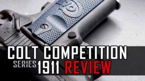 Gun Review: Colt Competition Series 1911 Pistols