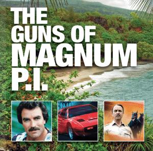 The Guns of Magnum P.I.