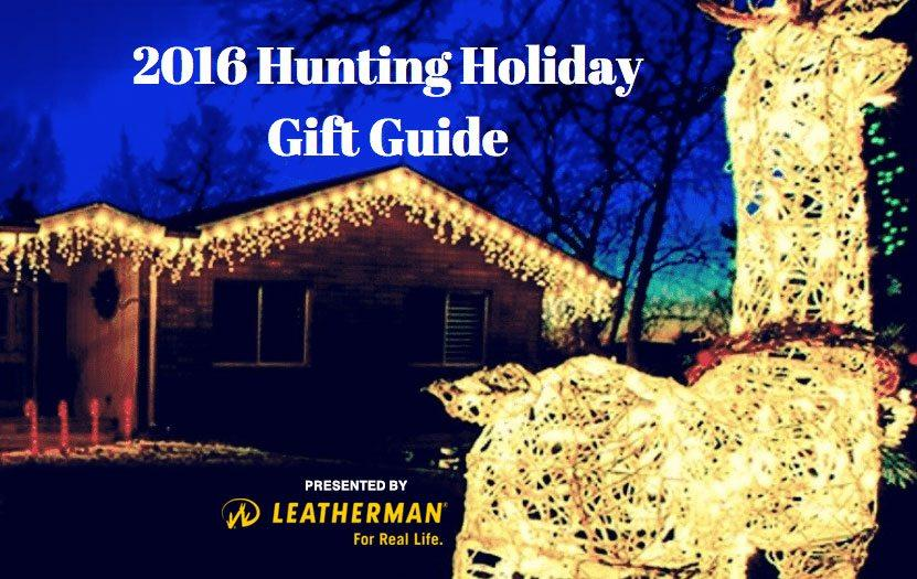 2016 Holiday Gift Guide for Hunters