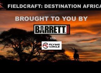 """""""Fieldcraft: Destination Africa"""""""