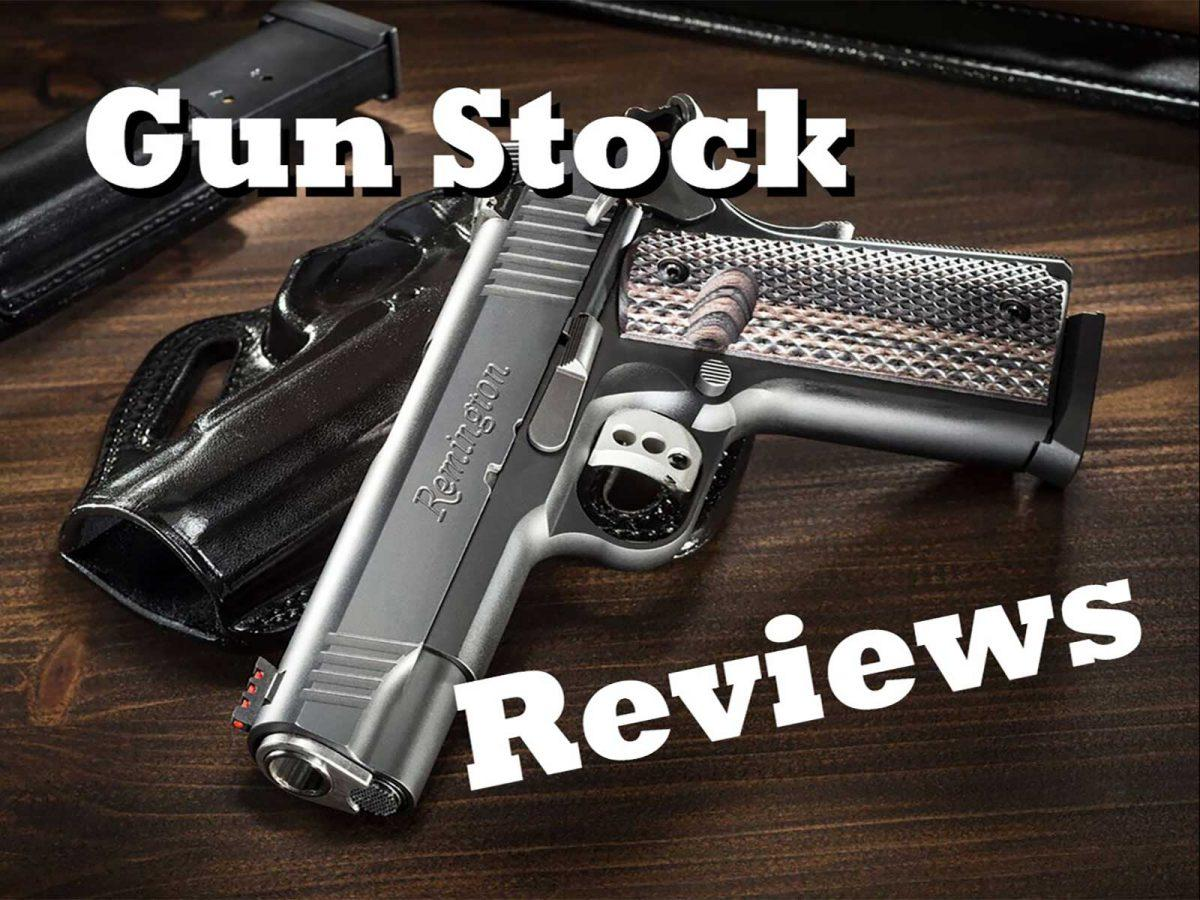 Gun Stock Reviews
